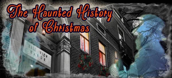 Haunted History of Christmas